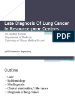 Late Diagnosis of Lung Cancer in Resource-poor Centres