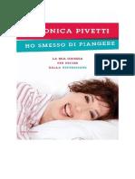 Veronica Pivetti - Ho Smesso Di Piangere - Doc