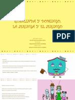Rosalinda y Domingo La Jeringa y El Jeringo