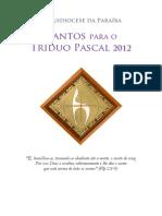 Cifras 2012 Semana Santa Triduo Pascal