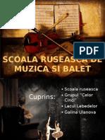 Scoala Ruseasca de Muzica Si Balet