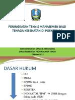 Materi Peningkatan Manajemen Puskesmas Bagi Tenaga Kesehatan_Okt 2012