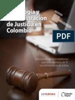 tecnologia  y administracion de justicia en colombia