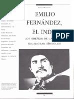 Emilio El Indio, Fernandez Cine