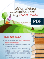 Teaching Writing Descriptive Text Using PWIM Model