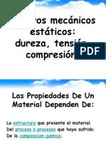 205318437 Ensayos Mecanicos Estaticos Dureza Tension Compresion Ppt