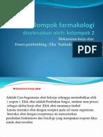 Kel 2 Farmakologi- Mekanisme Kerja Obat