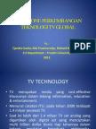 1. Milestone Perkembangan Teknologi Tv Global Tjandra Susila