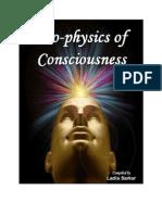 Bio Physics of Consciousness
