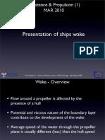 MAR2010 - Presentation of Wake