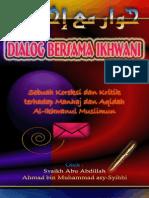 Dialog Bersama Ikhwani - Ahmad Bin Muhammad Asy Syihhi