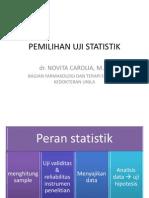 Pemilihan Uji Statistik