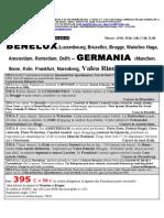 Benelux-germania 9 Zile