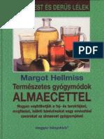 Margot Hellmiss - Termeszetes Gyogymodok Almaecettel