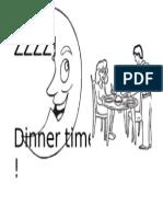 Dinner Timemonik