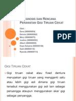 Prognosis dan Rencana Perawatan Gigi Tiruan Cekat===