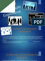 Tipos de Comunicação Empresarial - Damiana e Jaqueline