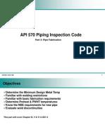 API 570 Part 3 - Pipe Fabrication