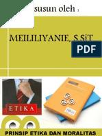 1 Prinsip Etika Moralitas Dalam Pelayanan Kebidanan (2)