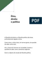 Etica, Sociedade e Politica