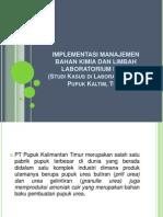 Implementasi Manajemen Bahan Kimia Dan Limbah