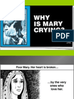 Why Is Mary Crying