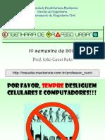 Aula1 a Engenharia de Tráfego, A Organização Do Trânsito No Brasil e Elementos Do Tráfego