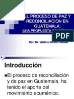 El Proceso de Paz y Reconciliacion en Guatemala