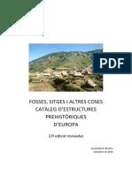 Fosses, sitges i altres coses. Catàleg d'estructures prehistòriques d'Europa