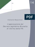 DOSSIER. L'APPROVAZIONE DEL DECRETO LEGISLATIVO BRUNETTA DI RIFORMA DELLA P.A.