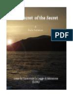 The Secret of the Secret Come Far Funzionare La Legge Di Attrazione