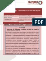 Visión, objetivos y recursos de un proyecto