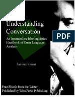 Understanding Conversation