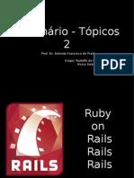 Seminario de Topicos 2 -  Ruby on Rails