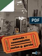 Entrada Consumicion - Carlos G