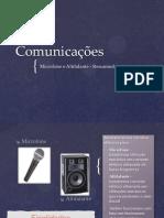 Microfone e Altifalante Finalidades