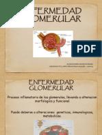 ENFERMEDAD GLOMERULAR