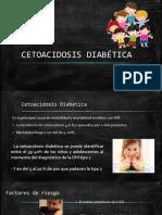CETOACIDOSIS DIABÉTICA completa.pptx