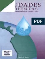 Ciudades Sedientas. Agua y Ambientes Urbanos Den América Latina