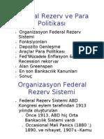 Federal Rezerv ve Para Politikası
