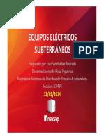 Presentación Equipos Subterráneos - Luis Santibáñez a. ICE498