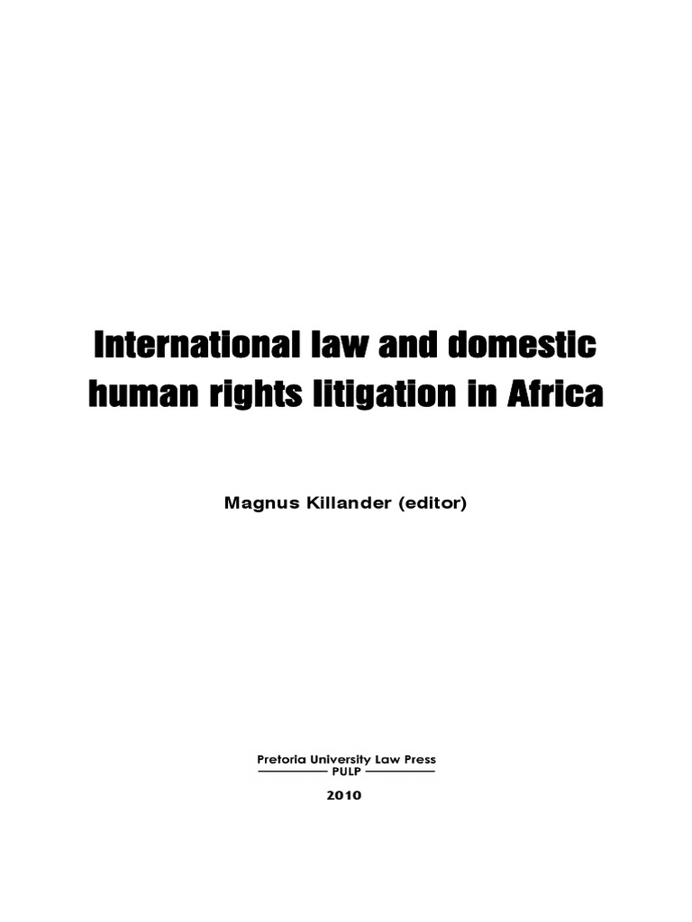 International law and domestic human rights litigation in Africa   Treaty    Judiciaries