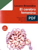 Brizendine, Louann - El Cerebro Femenino