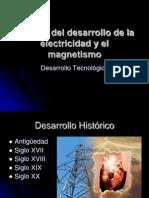 Historia Del Desarrollo de La Electricidad y El[1]