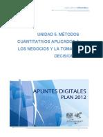 Unidad v - Métodos Cuantitativos Aplicados a Los Negocios y La Toma de Decisiones