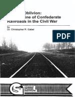 Rails to Oblivion- Confed Railroad in the Civil War - Gabel