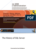 Overview, History, Editions, Licensing, And What's New in SQL Server 2008