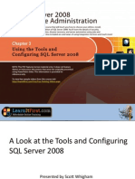 Using the Tools and Configuring SQL Server 2008