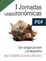 XI Jornadas Gastronómicas  del caragol punxent y el langostino de Peñíscola (Castellón)