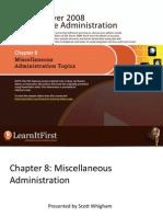 Miscellaneous Administration Topics